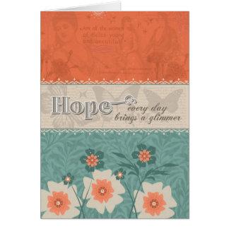 Espoir - chaque jour apporte une lueur vacillante carte de vœux