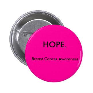 ESPOIR., conscience de cancer du sein Badge