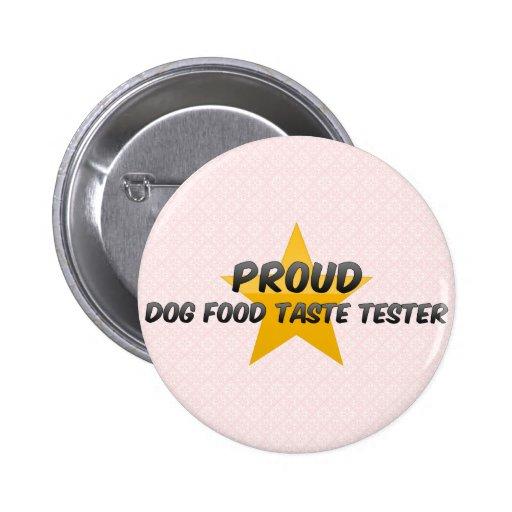 Essayeur fier de goût d'aliments pour chiens badge