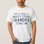 Est c'à ce qu'un grand-papa vraiment frais t-shirts