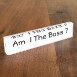 Est-ce que je suis le patron ? Plaque d'identifica