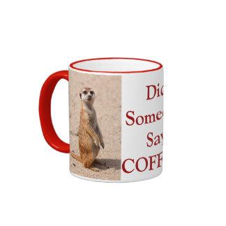 Est-ce que quelqu'un a dit le café ? Tasse de café