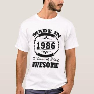 EST FAIT EN 1986 30 ANS IMPRESSIONNANT T-SHIRT
