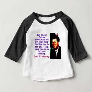 Et tellement my fellow Americans - John Kennedy T-shirt Pour Bébé