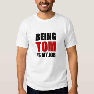 Étant Tom T-shirts