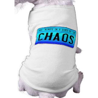 État de chaos t-shirt pour chien