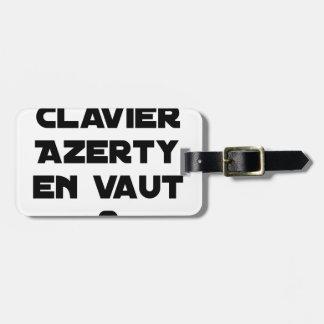 Étiquette À Bagage 1 CLAVIER AZERTY EN VAUT 2 - Jeux de mots