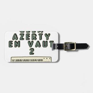 Étiquette À Bagage 1 GEEK AZERY en vaut 2 - Jeux de motsT