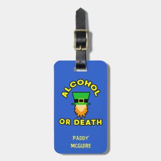 Étiquette À Bagage Alcool ou mort !
