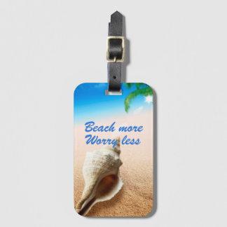 Étiquette À Bagage Belle plage plus inquiétude moins