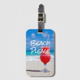 Étiquette À Bagage Belle plage sablonneuse svp avec le daiquiri rouge