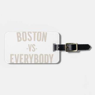 Étiquette À Bagage Boston contre tout le monde