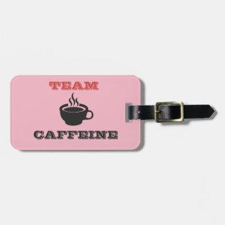 Étiquette À Bagage Caféine d'équipe