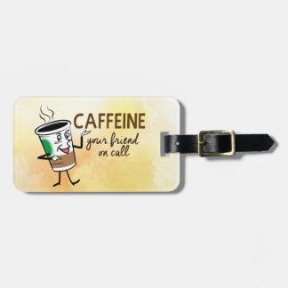 Étiquette À Bagage Caféine : Votre ami à l'appel