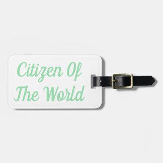 Étiquette À Bagage Citoyen de l'étiquette de bagage du monde