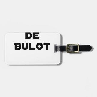 Étiquette À Bagage COLLÈGUE DE BULOT - Jeux de mots - Francois Ville