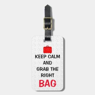 Étiquette À Bagage Drôle gardez le calme et saisissez le sac droit