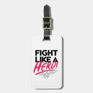 Étiquette À Bagage Femme de merveille - combat comme un héros