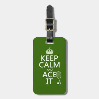 Étiquette À Bagage Gardez le calme et Ace le (le tennis) (dans toute