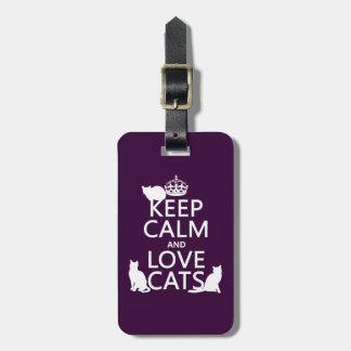 Étiquette À Bagage Gardez le calme et aimez les chats (dans toute