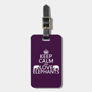 Étiquette À Bagage Gardez le calme et aimez les éléphants (toute