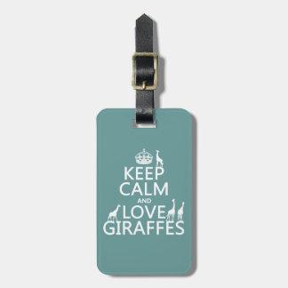 Étiquette À Bagage Gardez le calme et aimez les girafes (toute