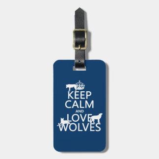 Étiquette À Bagage Gardez le calme et aimez les loups (toute couleur