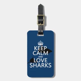 Étiquette À Bagage Gardez le calme et aimez les requins (les couleurs