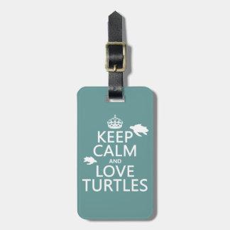 Étiquette À Bagage Gardez le calme et aimez les tortues