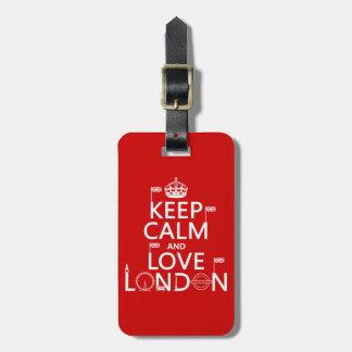 Étiquette À Bagage Gardez le calme et aimez Londres