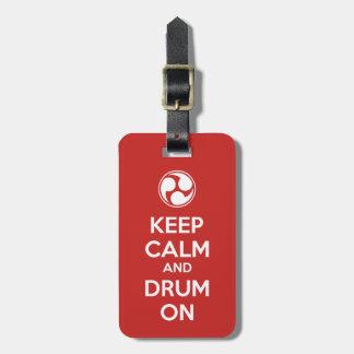 Étiquette À Bagage Gardez le calme et battez du tambour dessus