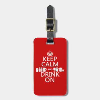 Étiquette À Bagage Gardez le calme et buvez sur (les couleurs