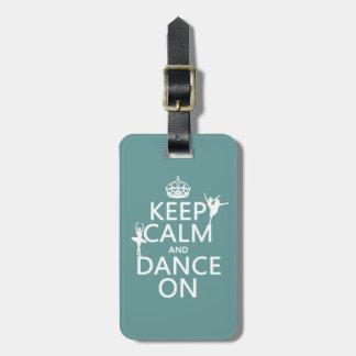Étiquette À Bagage Gardez le calme et dansez sur (ballet) (toutes les