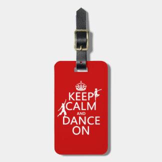 Étiquette À Bagage Gardez le calme et dansez sur (dans toutes les