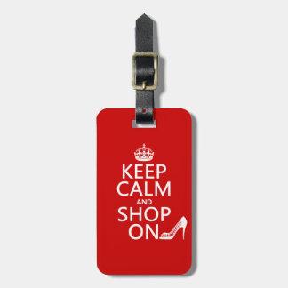 Étiquette À Bagage Gardez le calme et faites des emplettes dessus -