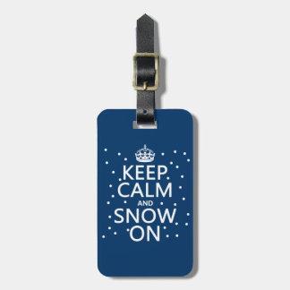 Étiquette À Bagage Gardez le calme et la neige dessus
