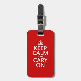 Étiquette À Bagage Gardez le calme et le Cary sur (toute couleur)