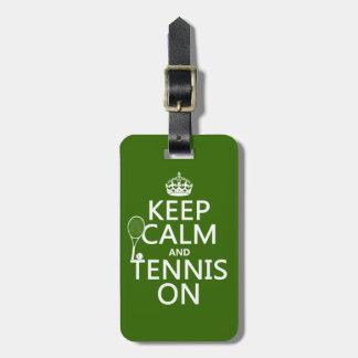 Étiquette À Bagage Gardez le calme et le tennis sur (toute couleur