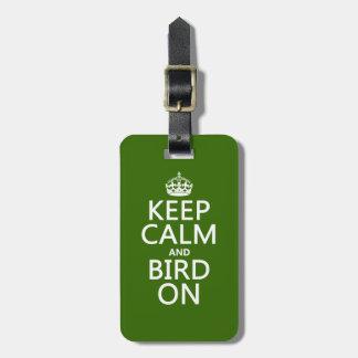 Étiquette À Bagage Gardez le calme et l'oiseau dessus