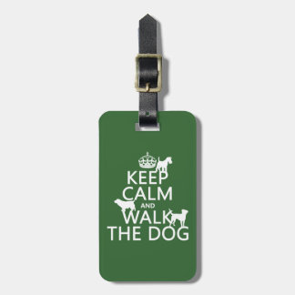 Étiquette À Bagage Gardez le calme et marchez le chien - toutes les