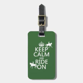 Étiquette À Bagage Gardez le calme et montez dessus - les chevaux,