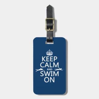 Étiquette À Bagage Gardez le calme et nagez sur (dans toute couleur)