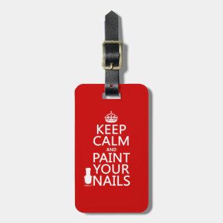 Étiquette À Bagage Gardez le calme et peignez vos clous (toutes les