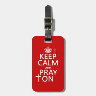 Étiquette À Bagage Gardez le calme et priez dessus - tout colore