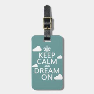 Étiquette À Bagage Gardez le calme et rêvez dessus (des nuages) -