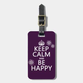 Étiquette À Bagage Gardez le calme et soyez heureux (disponible dans