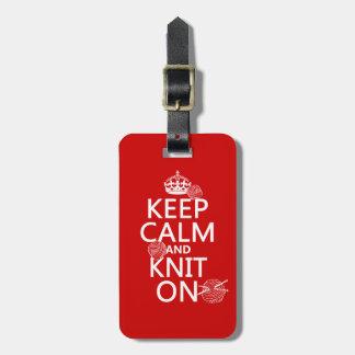 Étiquette À Bagage Gardez le calme et tricotez dessus - toutes les