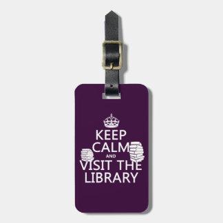 Étiquette À Bagage Gardez le calme et visitez la bibliothèque - dans