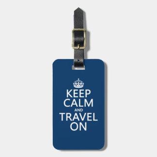Étiquette À Bagage Gardez le calme et voyagez dessus