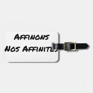 Étiquette À Bagage IN FINE, AFFINONS NOS AFFINITÉS - Jeux de mots